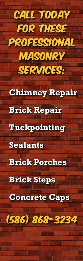 Chimney Repair, Brick Repair And Masonry Contractors In Detroit MI